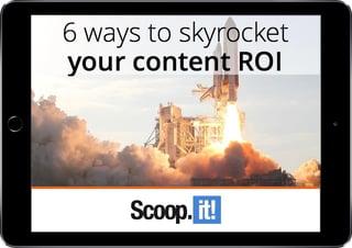 6-ways-to-skyrocket-your-roi-scoop-it-ipad-LP-final.jpg