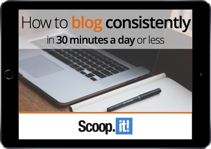 how-to-blog-consistently-in-30-min-per-day-or-less-scoop-it-final-LP-ipad.jpg