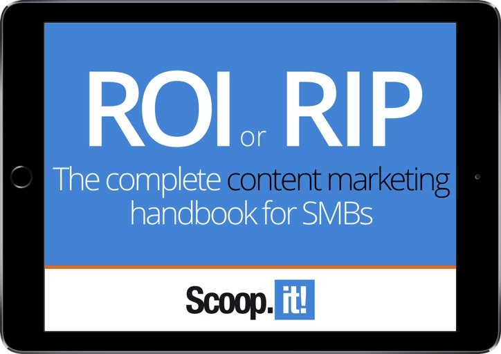 roi-or-rip-the-content-marketing-handbook-for-smbs-scoop-it-final-ipad-small.jpg