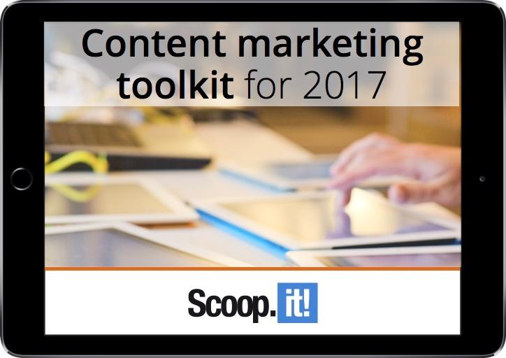 the-complete-2017-content-marketing-toolkit-scoop-it-final-LP-ipad.jpg