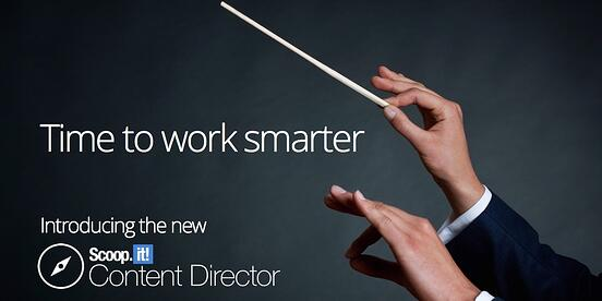 time-to-work-smarter-introducing-the-new-scoop-it-content-director.jpg